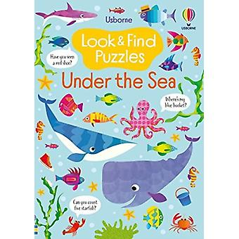 Look and Find Puzzles Under the Sea par Kirsteen Robson