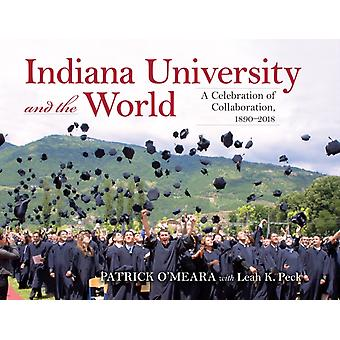 Indiana University and the World by Patrick OMeara