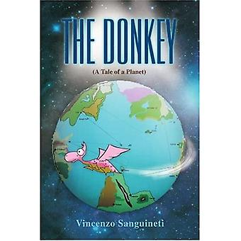 The Donkey: (A Tale of a Planet)