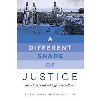 A Different Shade of Justice by Stephanie Hinnershitz