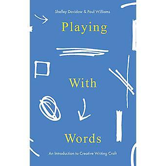 Leka med ord - en introduktion till kreativt skrivande hantverk av Shel