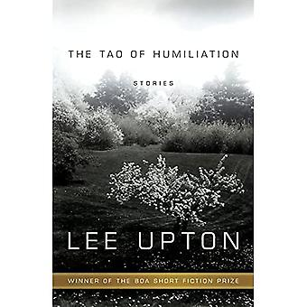 The Tao of Humiliation (American Readers Series)