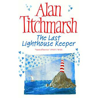 The Last Lighthouse Keeper by Alan Titchmarsh - 9780743478458 Book