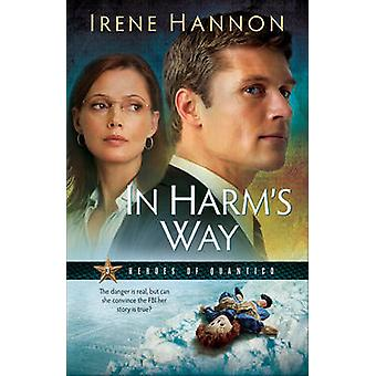 In der Gefahrenzone - ein Roman von Irene Hannon - 9780800733124 Buch