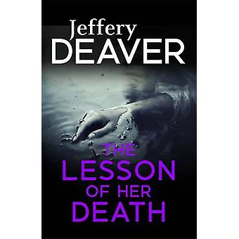 The Lesson of Her Death by Jeffery Deaver - 9781473631922 Book