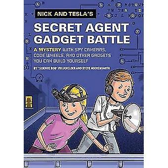 Nick et Tesla Agent Secret Gadget bataille par Bob Pflugfelder - Stev