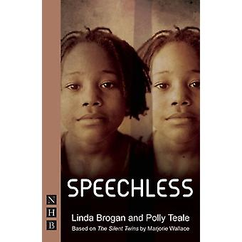 Speechless di Polly Teale - Linda Brogan - Marjorie Wallace - 9781848