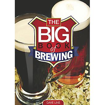 The Big Book of Brewing by Dave Line - 9781854862358 Book