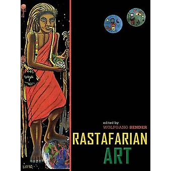 Rastafarian Art by Wolfgang Bender - 9789766371920 Book