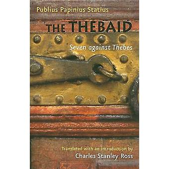 The Thebaid - Seven Against Thebes by Publius Papinius Statius - Charl