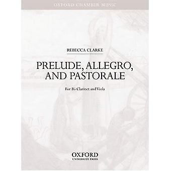 Forspill, Allegro og Pastorale