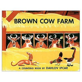 Brown Cow Farm : A Counting Book