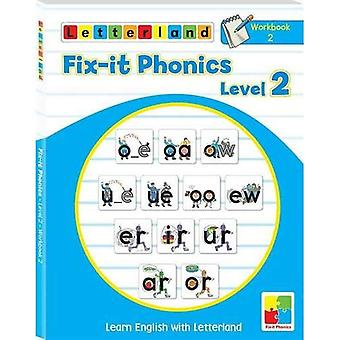 Fix-it Phonics: Workbook 2 Level 2: Learn English with Letterland