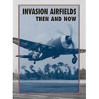 Invasion-Flugplätze damals und heute