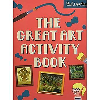 De grote kunst activiteit boek (National Gallery Paul Thurlby)