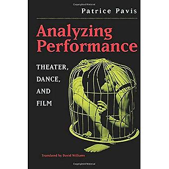 Analyzing Performance: Theater, Dance and Film