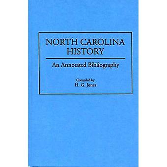 North Carolina Geschichte eine kommentierte Bibliographie von Jones & H.