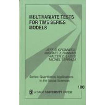 Multivariate Tests for Time Series Models by Cromwell & Jeff B