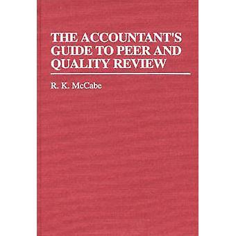 Den revisorer guiden to Peer och kvalitetsgranskning av McCabe & R. K.