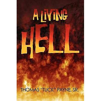 A Living Hell by Payne & Thomas D.
