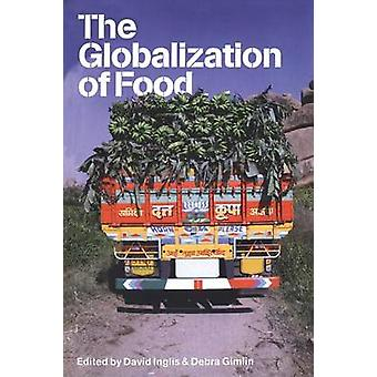 The Globalization of Food by Inglis & David