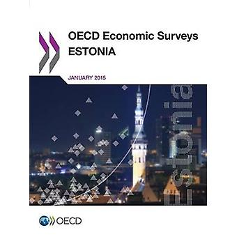 OECD: S ekonomiska undersökningar Estland 2015 av OECD