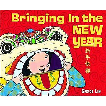 Bringing in the New Year by Grace Lin - 9780385753654 Book