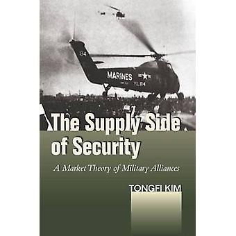 The Supply Side of Security - A Market Theory of Military Alliances by