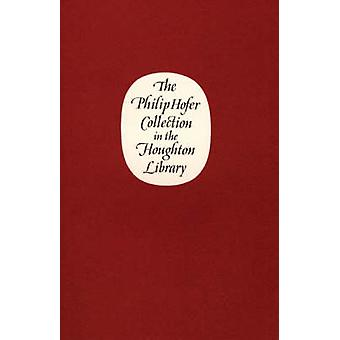 The Philip Hofer Collection in the Houghton Library by William H Bond