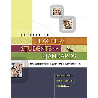 Connecting Teachers - Students - and Standards - Strategies for Succes