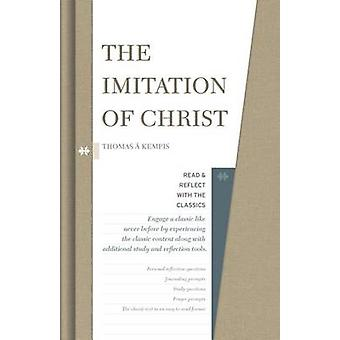 The Imitation of Christ by Thomas a Kempis - 9781462747689 Book