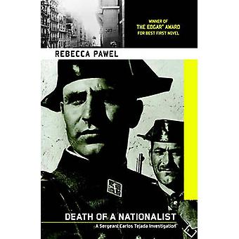 Death of a Nationalist by Rebecca Pawel - 9781569473443 Book