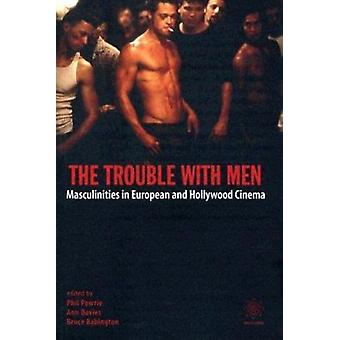 The Trouble with Men - Masculinities in European and Hollywood Cinema