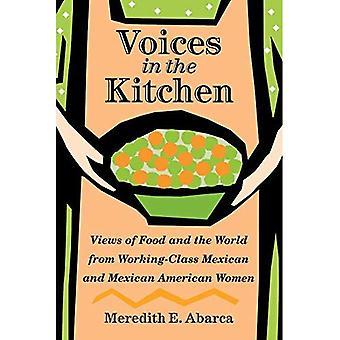 Voci in cucina: viste del cibo e del mondo dalle donne della classe operaia di americane messicane e messicane (Rio Grande/Río Bravo: Borderlands cultura e tradizione)