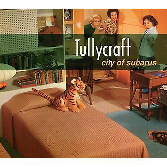 Tullycraft - City of Subarus [CD] USA import