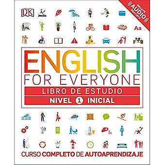 English for Everyone: Nivel� 1: Inicial, Libro de Estudio (English for Everyone)