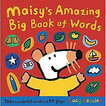 Maisy's Amazing Big Book of Words: 300 + wonderfool words and 25 flaps