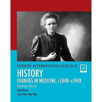 Pearson Edexcel International GCSE 91 History Changes in by Cathy Warren