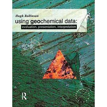 Using Geochemical Data by Hugh R Rollinson