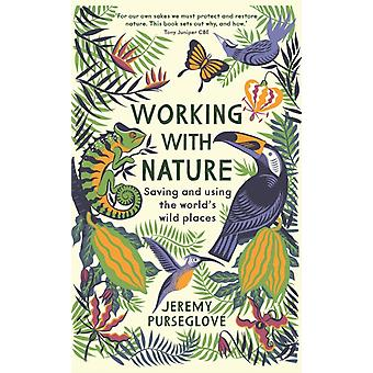 Travailler avec nature par Jeremy Purseglove