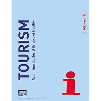 Tourism by Hall C.Michael