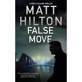 False Move by Matt Hilton
