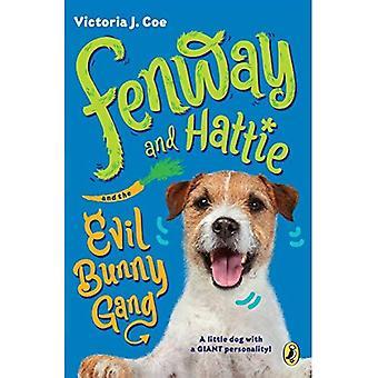Fenway und Hattie und die bösen Bunny-Bande (Fenway und Hattie)
