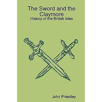 The Sword and the Claymore by Priestley & John