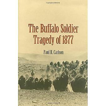 Der Büffel Soldat Tragödie von 1877 (Canseco Keck Geschichts-Serie, Nr. 6)
