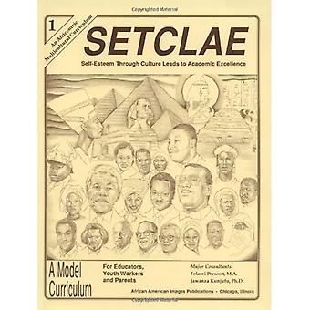 SETCLAE, Första klass: Självkänsla genom kultur leder till akademisk excellens