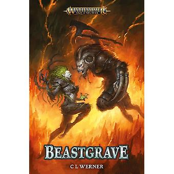 Beastgrave by C L Werner