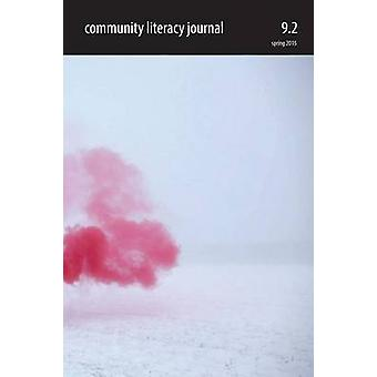 Community Literacy Journal 9.2 Spring 2015 by Moore & Michael
