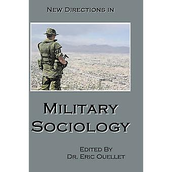 New Directions in Military Sociology by Ouellet