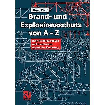 Brand und Explosionsschutz von AZ  Begriffserluterungen und brandschutztechnische Kennwerte by Portz & Henry